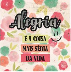 CD-021- Alegria é a coisa mais séria da vida - 15x15